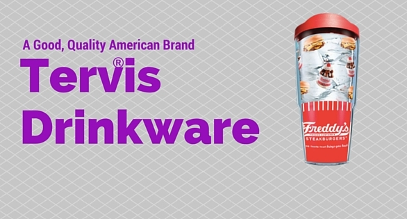 A good, quality American brand - Tervis Drinkware